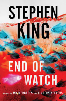 End of Watch (The Bill Hodges Trilogy Book 3), Stephen King