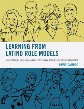 Learning from Latino Role Models, David Campos