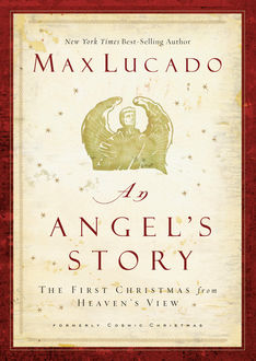 An Angel's Story, Max Lucado