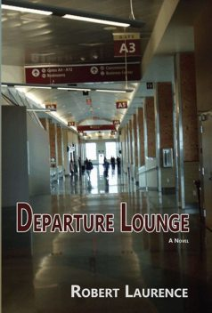 Departure Lounge, Robert Laurence
