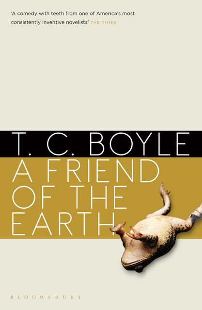 A Friend of the Earth, T.C.Boyle