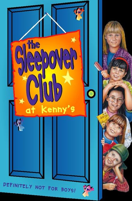 Sleepover at Kenny's: Definitely Not For Boys! (The Sleepover Club, Book 5), Rose Impey