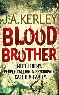 Blood Brother (Carson Ryder, Book 4), J.A.Kerley