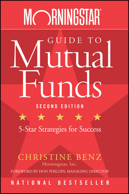 Morningstar Guide to Mutual Funds, Christine Benz