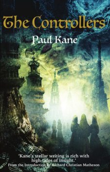 The Controllers, Paul Kane