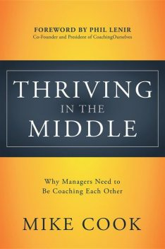 Thriving in the Middle, Mike Cook