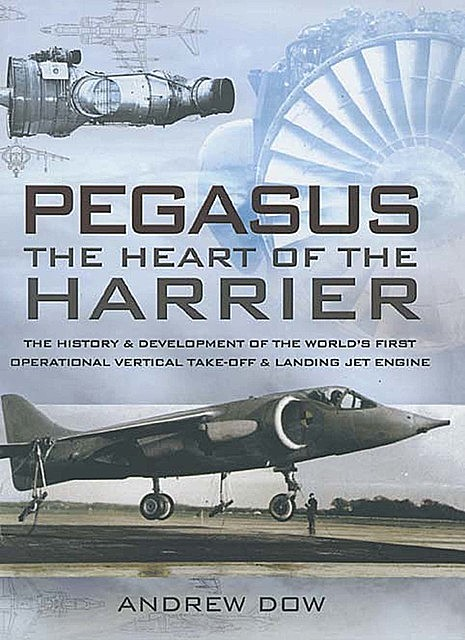 Pegasus, The Heart of the Harrier, Andrew Dow