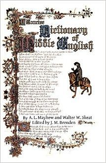 A Concise Dictionary of Middle English / From A.D. 1150 to 1580, A.L.Mayhew