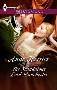 The Scandalous Lord Lanchester, Anne Herries