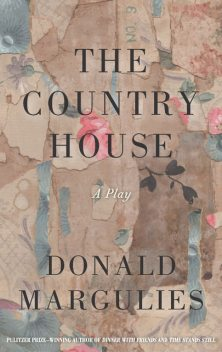The Country House (TCG Edition), Donald Margulies