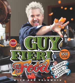 Guy Fieri Food, Guy Fieri, Ann Volkwein