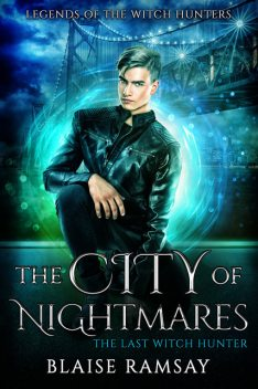 The City of Nightmares, Blaise Ramsay