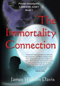 The Immortality Connection, James Davis
