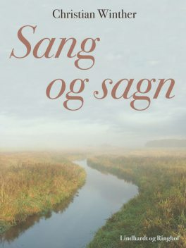 Sang og sagn, Christian Winther