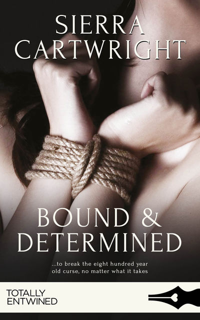 Bound and Determined, Sierra Cartwright