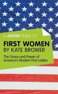 A Joosr Guide to… First Women by Kate Brower, Joosr