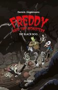 Freddy and the Monsters #4: The Black Bog, Jesper Lindberg