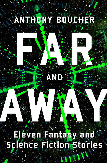 Far and Away, Anthony Boucher