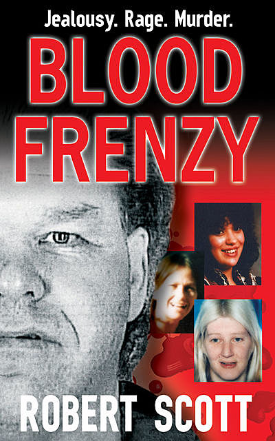Blood Frenzy, Robert Scott