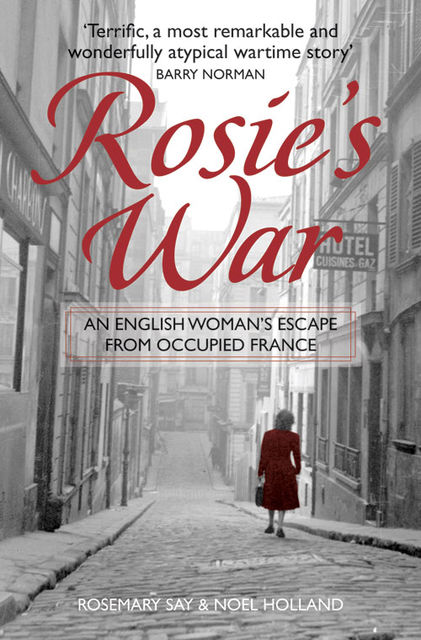 Rosie's War, Noel Holland, Rosemary Say