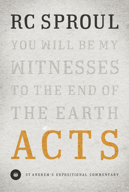 Acts, R.C.Sproul