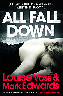 All Fall Down, Mark Edwards, Louise Voss