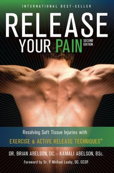 Release Your Pain: 2nd Edition – EBOOK, Brian James Abelson DC., Kamali Thara Abelson BSc.