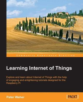 Learning Internet of Things, Peter Waher