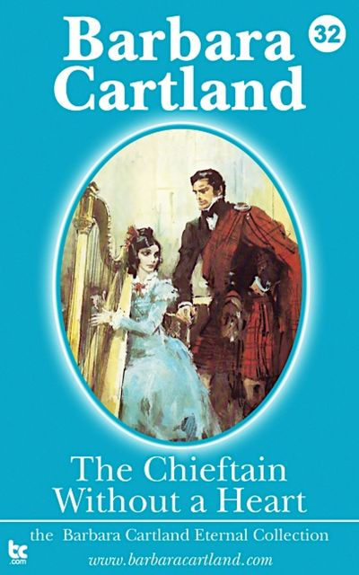 The Chieftain Without a Heart, Barbara Cartland