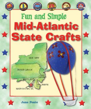 Fun and Simple Mid-Atlantic State Crafts, June Ponte