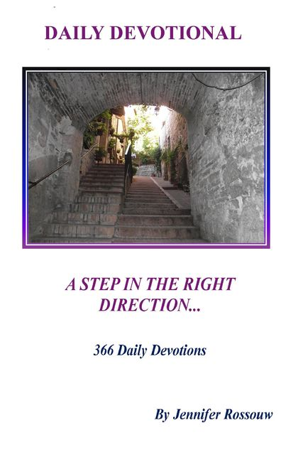A Step in the Right Direction – Daily Devotional, Jennifer Rossouw