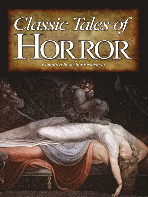Classic Tales of Horror , Robin Brockman