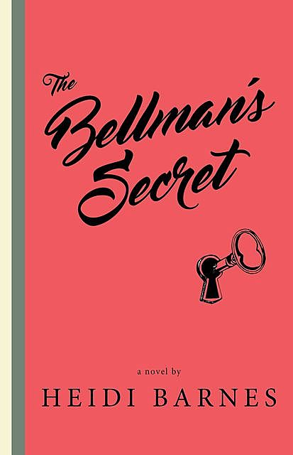 The Bellman's Secret, Heidi Barnes