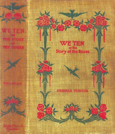 We Ten / Or, The Story of the Roses, Barbara Yechton