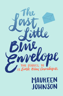 The Last Little Blue Envelope, Maureen Johnson
