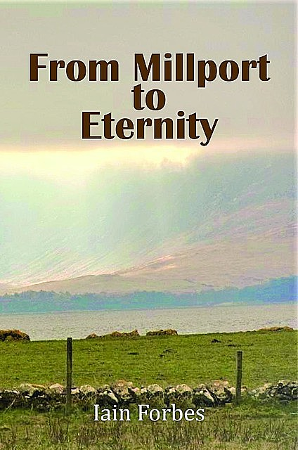 From Millport to Eternity, Iain Forbes