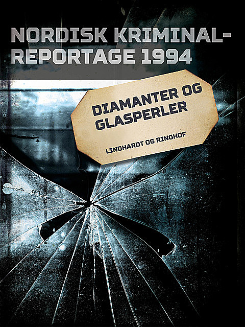 Diamanter og glasperler, – Diverse