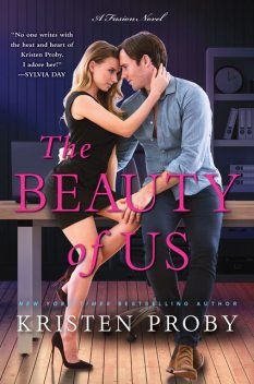The Beauty of Us, Kristen Proby