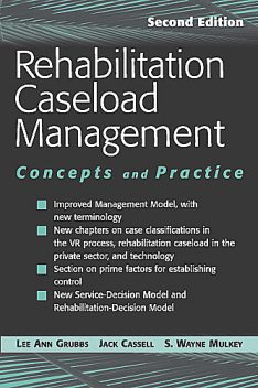 Rehabilitation Caseload Management, CRC, CFLE, Jack L. Cassell, Lee Ann R. Grubbs, S. Wayne Mulkey