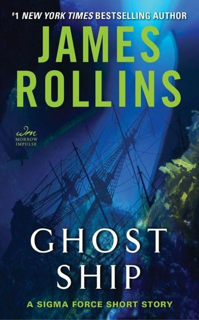 Ghost Ship: A Sigma Force Short Story, James Rollins