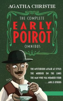 The Complete Early Poirot Omnibus, Agatha Christie