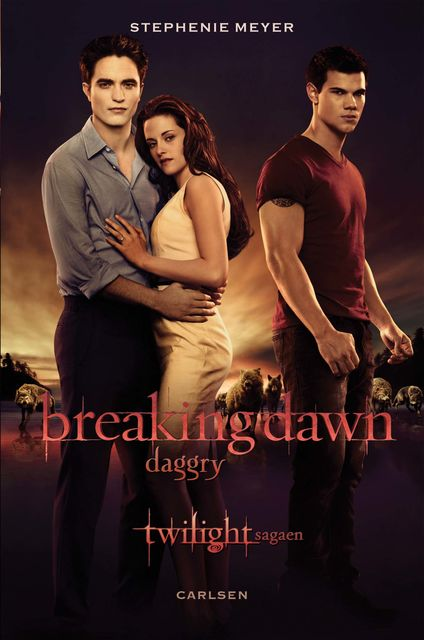 Breaking Dawn – Daggry, Stephenie Meyer
