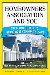 Homeowners Association and You, Judge William Huss