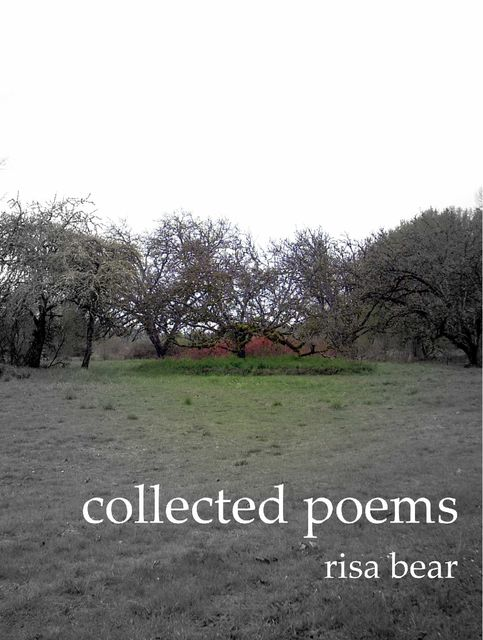 Collected Poems, Risa Bear