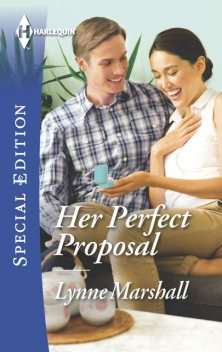 Her Perfect Proposal, Lynne Marshall