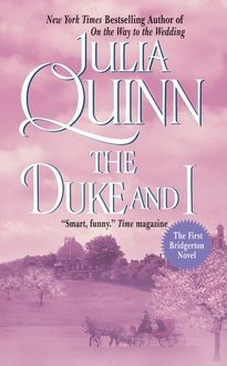 The Duke And I, Julia Quinn