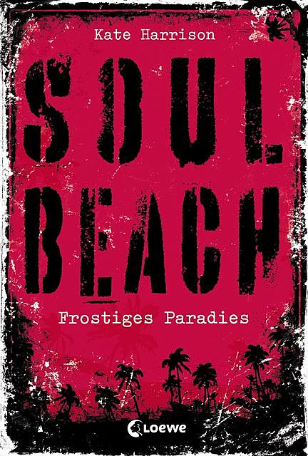 Soul Beach 1 – Frostiges Paradies, Kate Harrison