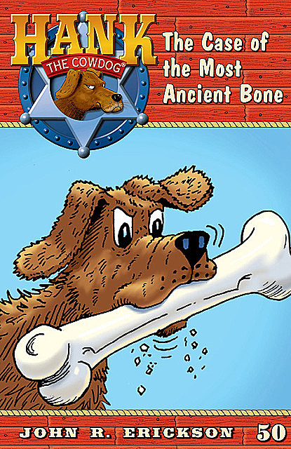 The Case of the Most Ancient Bone, Gerald L.Holmes, John R.Erickson