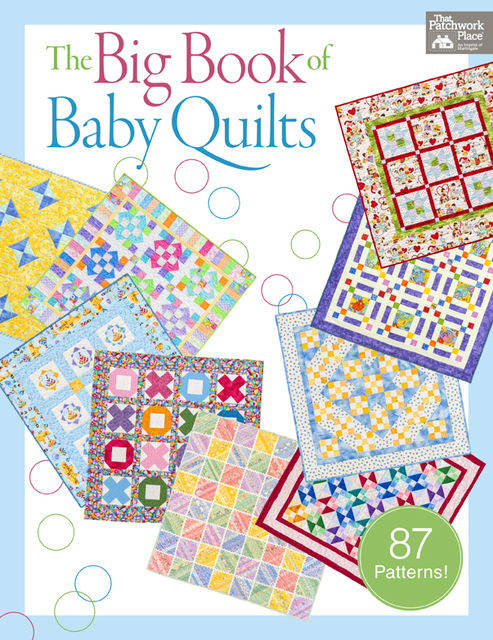 The Big Book of Baby Quilts, That Patchwork Place