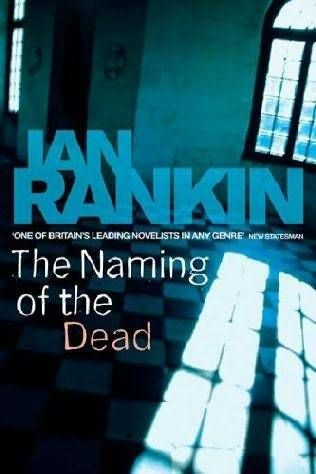 The Naming of the Dead, Ian Rankin